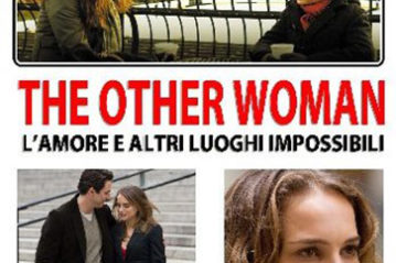 The other woman - L'amore e altri luoghi impossibili  (Don Roos 2009)