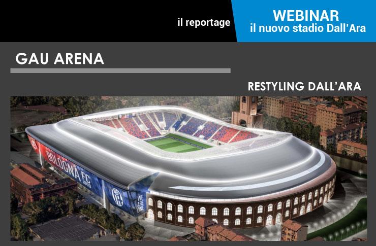 Webinar il nuovo stadio Dall'Ara e gli stadi di proprietà